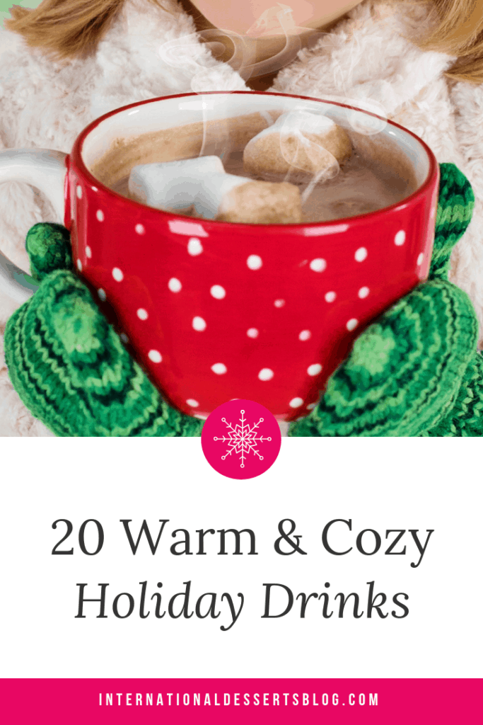 These hot holiday drinks are perfect for fall, winter or a Christmas party! These easy recipe ideas are non-alcoholic, so they're perfect for family events with kids, but you could easily make them boozy! #christmas #holidayrecipes #intldessertsblog