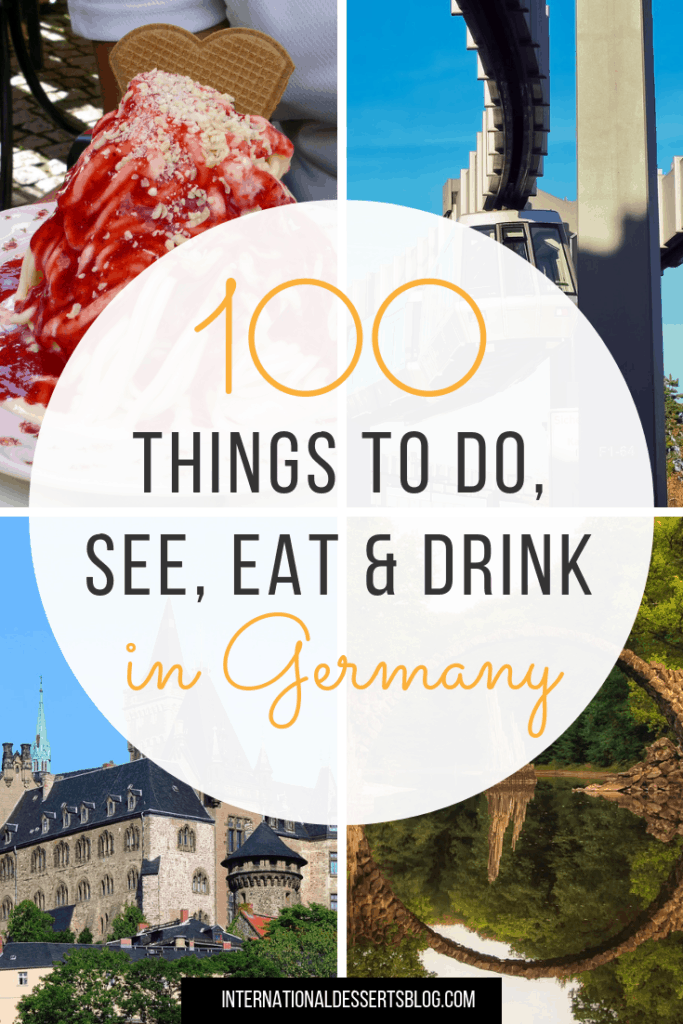 Wondering what to do in Germany? I created a list of 100 things to do, see, eat, and drink on your next trip to Europe! Add these unique travel tips to your trip itinerary and Germany bucket lists! #germany #traveltips #intldessertsblog