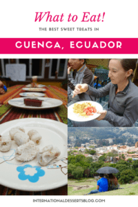 Where to find the best cafes, coffee, pastries, desserts, and sweet treats in Cuenca, Ecuador!