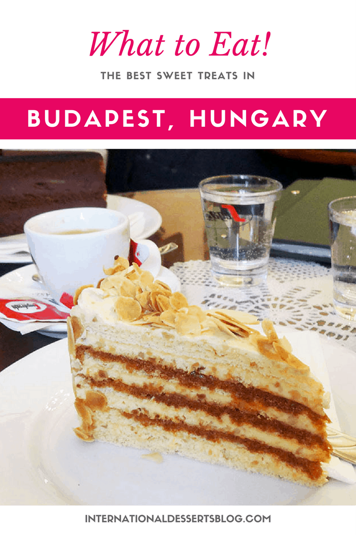 The BEST cakes, cookies & more in Budapest, Hungary!