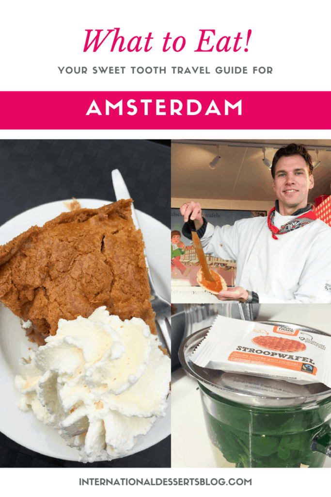 Where to find the BEST desserts & sweet treats in Amsterdam!