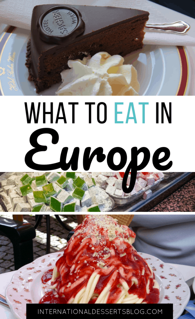 The BEST desserts and sweets are in Europe! Check out this list of authentic, traditional, mouthwatering treats you must try on your trip to Europe! #europe #traveltips #intldessertsblog