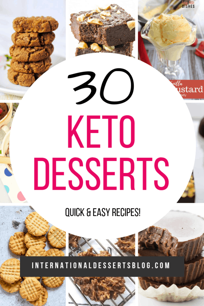 Quick and easy Keto desserts! Chocolate mug cake, peanut butter cookies, 3-ingredient treats, fat bombs and more! Click to check out these delicous Ketogenic diet desserts. #ketodesserts #lowcarb #intldessertsblog