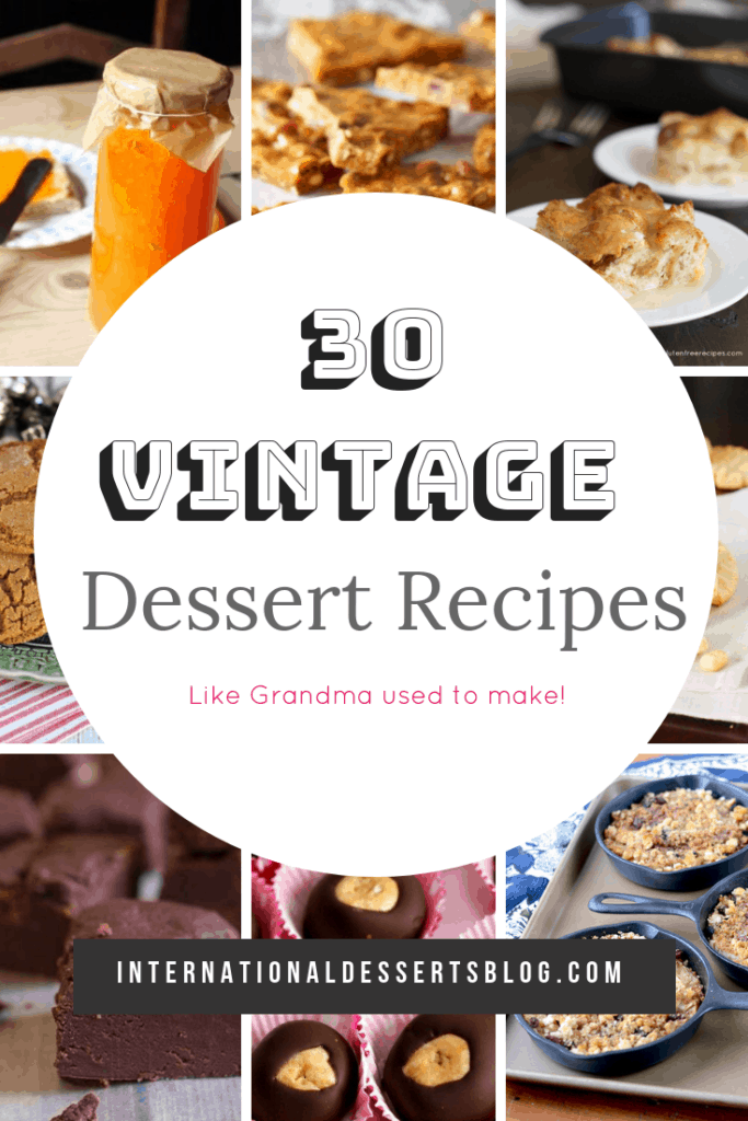 You've got to check out these vintage baking recipe ideas! Vintage cakes, cookies, pies, candy - just like mom or-grandmother's homemade desserts. Perfect for holidays, birthday parties, Christmas, and more. Click to see these awesome recipes from the 1800s on! #intldessertsblog #vintagerecipe #desserts