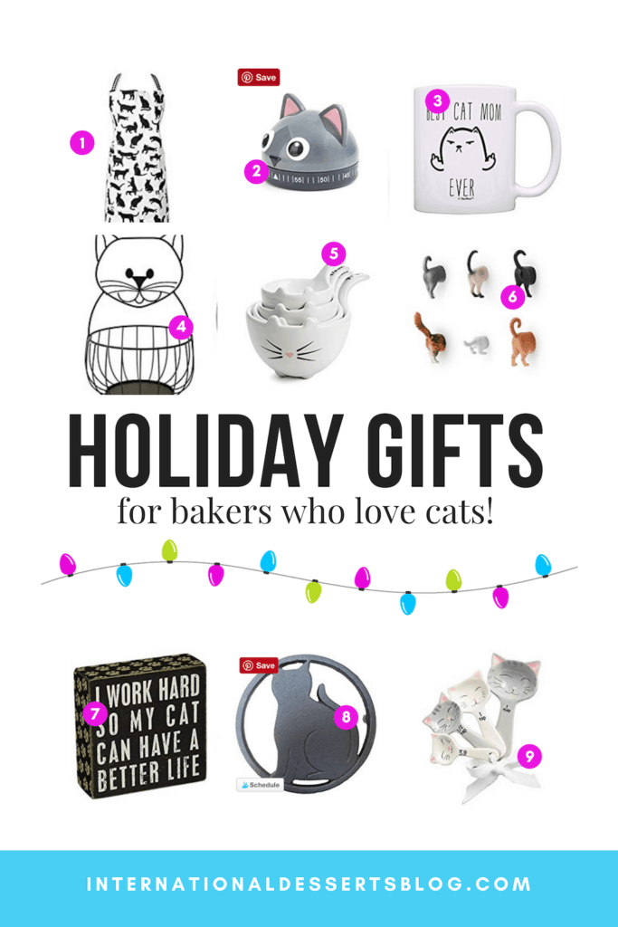 Got a cat lover who likes to bake on your holiday gift list? These awesome 21 gift ideas are perfect for him, for her, and for kids. Check out this Christmas gift guide for top cat lady gifts - they're funny, cute, ideas for your kitchen and house décor. #Christmasgifts #giftideas #intldessertsblog